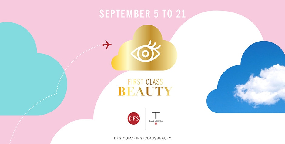 Global DFS Introduces First Class Beauty Events in 13 Destinations on Three Continents FirstClassBeauty_EN.jpg
